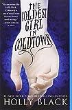 The Coldest Girl in Coldtown av Holly Black