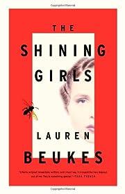 The Shining Girls: A Novel de Lauren Beukes