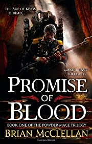 Promise of Blood (The Powder Mage Trilogy,…
