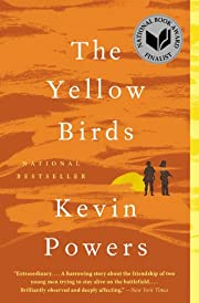 The Yellow Birds: A Novel af Kevin Powers