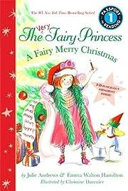 The Very Fairy Princess: A Fairy Merry…