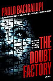 The Doubt Factory de Paolo Bacigalupi