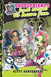 Monster High: Ghoulfriends Just Want to Have…