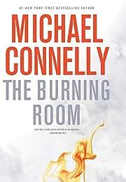 The Burning Room (A Harry Bosch Novel (17))…
