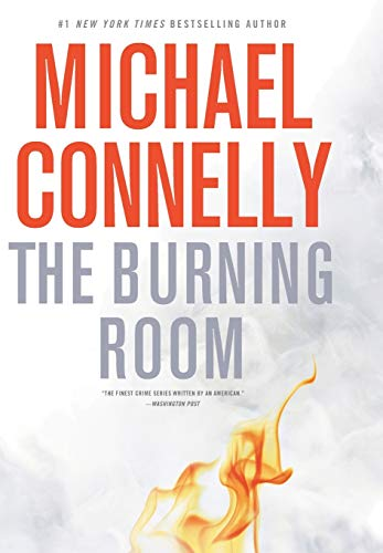 The Burning Room (A Harry Bosch Novel), Connelly, Michael