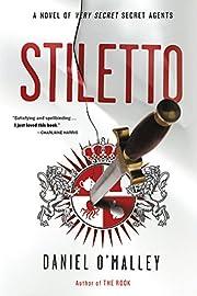 Stiletto: A Novel (The Rook Files Book 2) de…