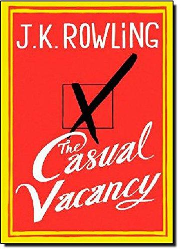 The Casual Vacancy written by J.K. Rowling