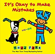 It's Okay to Make Mistakes de Todd Parr