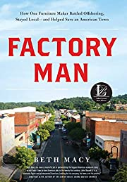 Factory Man: How One Furniture Maker Battled…