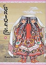 A Bride's Story, Vol. 05 – tekijä: Kaoru…