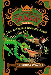 How to Seize a Dragon's Jewel (How to Train…