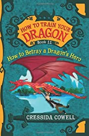 How To Train Your Dragon: How to Betray a…