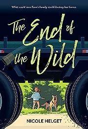 The End of the Wild de Nicole Helget