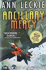 Ancillary Mercy (Imperial Radch, 3) por Ann…