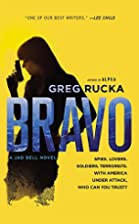 Bravo (Jad Bell Book 2) by Greg Rucka
