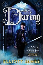 Daring (Pax Arcana, 2) por James Elliott