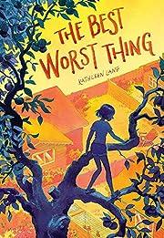 The best worst thing por Kathleen Lane