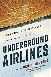 Underground Airlines de Ben H. Winters