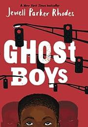 Ghost Boys av Jewell Parker Rhodes