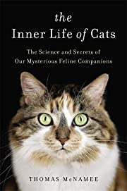 The Inner Life of Cats: The Science and…