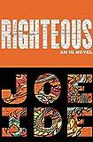 Righteous (An IQ Novel), Ide, Joe
