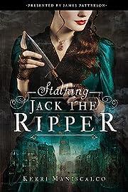 Stalking Jack the Ripper di Kerri Maniscalco