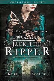 Stalking Jack the Ripper (Stalking Jack the…