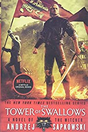 The Tower of Swallows (The Witcher (4)) por…