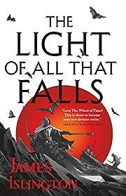The Light of All That Falls av James…
