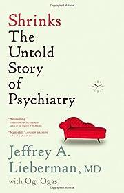 Shrinks: The Untold Story of Psychiatry –…