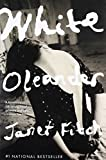 White Oleander (Book) written by Janet Fitch