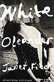 White oleander : a novel / Janet Fitch