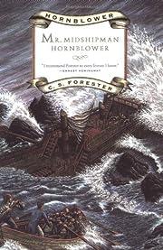 Mr. Midshipman Hornblower (Hornblower Saga)…