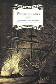 Flying Colours (Hornblower Saga) de C.S.…
