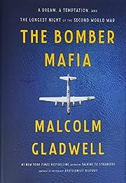 The Bomber Mafia: A Dream, a Temptation, and…