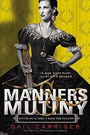 Manners & mutiny von Gail Carriger