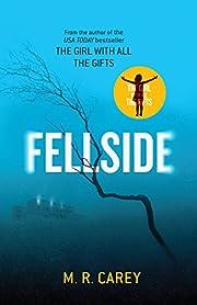 Fellside – tekijä: M. R. Carey