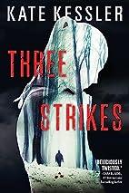 Three Strikes (An Audrey Harte novel) by…