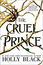 The Cruel Prince (The Folk of the Air) by…
