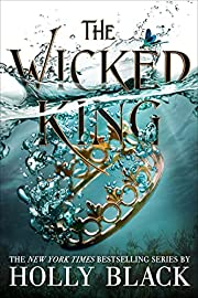 The Wicked King (The Folk of the Air (2)) by…