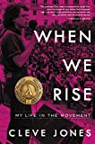 When We Rise: My Life in the Movement por…