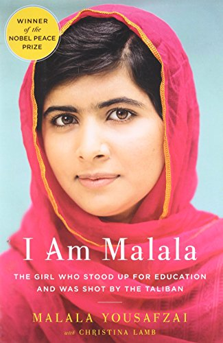 I Am Malala: The Girl Who Stood Up for Education and Was Shot by the Taliban written by Malala Yousafzai