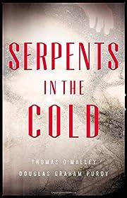 Serpents in the Cold (The Boston Saga) av…