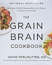 The Grain Brain Cookbook: More Than 150…