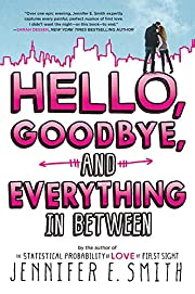 Hello, Goodbye, and Everything in Between…
