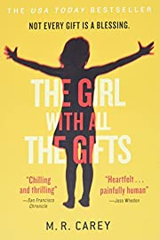 The Girl With All the Gifts de M. R. Carey