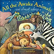 All the Awake Animals Are Almost Asleep af…