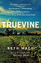 Truevine: Two Brothers, a Kidnapping, and a…