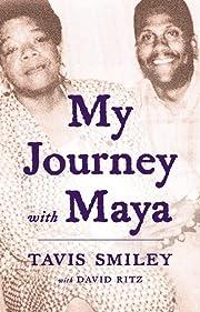 My Journey with Maya de Tavis Smiley