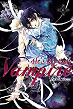 He's My Only Vampire, Vol. 6 by Aya Shouoto